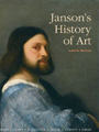 See prices for Janson's History of Art: The Western Tradition (8th Edition) Textbook